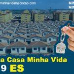 Minha Casa Minha Vida 2019 ES